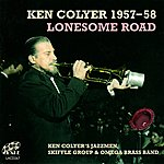 Ken Colyer Ken Colyer 1957 - 58 Lonesome Road