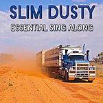 Slim Dusty Essential Sing Along