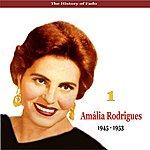 Amália Rodrigues The Music Of Portugal / Amalia Rodrigues, Vol. 1 / 1945 - 1953
