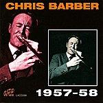 Chris Barber Chris Barber 1957 - 58