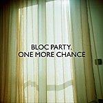 Bloc Party One More Chance (Heartbreak Remix)
