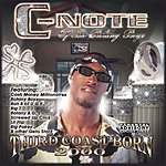 C-Note Third Coast Born 2000 (Parental Advisory)