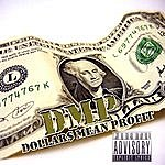DMP Dollars Mean Profit (Parental Advisory)