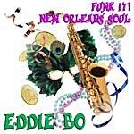 Eddie Bo Funk It! New Orleans Soul