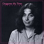 Cathy Fink Doggone My Time