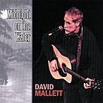 David Mallett Midnight On The Water