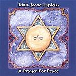 Lisa Jane Lipkin A Prayer For Peace