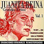 Juanita Reina Juanita Reina, Greatest Hits 1, Grandes Éxitos