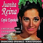 Juanita Reina Spanish Copla: Juanita Reina
