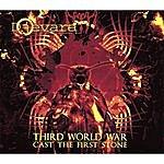 Djevara Third World War : Cast The First Stone