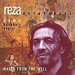 Reza Derakshani Water From The Well