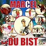 Marcel Du Bist (3-Track Maxi-Single)