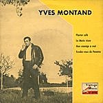 """Yves Montand Vintage French Song Nº4 - Eps Collectors """"planter Café"""""""