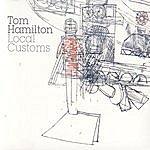 Tom Hamilton Local Customs