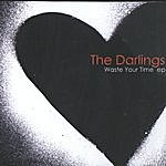 The Darlings Waste Your Time Ep