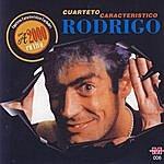 Rodrigo Cuarteto Característico / A 2000