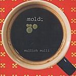 Mold Mullich Mulli