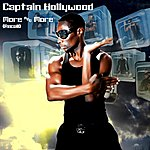 Captain Hollywood More & More (Recall)
