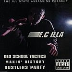 E.C. The Ill State Assassins Present E. C Illa