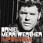 Daniel Merriweather Impossible (3-Track Maxi-Single)