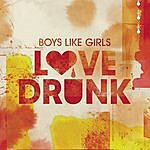 Boys Like Girls Love Drunk