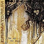 Crematorium For All Our Sins