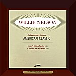 Willie Nelson American Classic (2-Track Single)