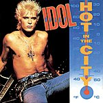 Billy Idol Hot In The City (2-Track Single)