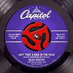 Dean Martin Ain't That A Kick (2-Track Single)