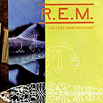 R.E.M. Can't Get There From Here (2-Track Single)