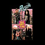 Poison Talk Dirty To Me (2-Track Single)