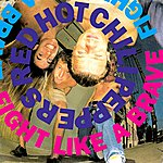 Red Hot Chili Peppers Fight Like A Brave (2-Track Single)
