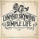 Lynyrd Skynyrd Simple Life (Single)