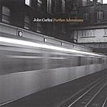 John Carlini Further Adventures