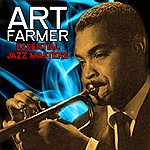 Art Farmer Essential Jazz Masters