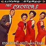The Exciters Essential Soul Masters