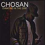 Chosan Diamond In The Dirt