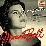 """Monna Bell Vintage Pop No. 60 - Eps Collectors """"el Cantarillo De Adriana"""""""