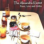 The Alexandria Kleztet Peace, Love And Coffee