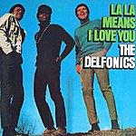 The Delfonics La-La Means I Love You