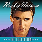 Rick Nelson The Collection