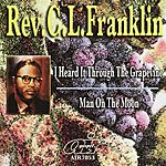 Rev. C.L. Franklin I Heard It Through The Grapevine - Man On The Moon