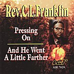 Rev. C.L. Franklin Selected Sermons And Gospel Music