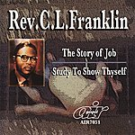 Rev. C.L. Franklin The Story Of Job - Study To Show Thyself