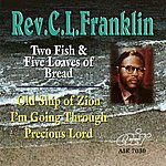 Rev. C.L. Franklin Two Fish And Five Loaves Of Bread - Old Ship Of Zion