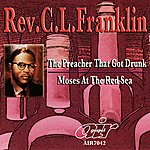 Rev. C.L. Franklin The Preacher That Got Drunk - Moses At The Red Sea