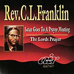 Rev. C.L. Franklin Satan Goes To A Prayer Meeting - The Lords Prayer