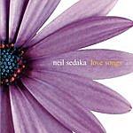 Neil Sedaka Love Songs