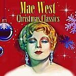 Mae West Christmas Classics