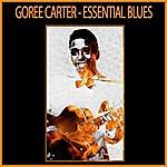 Goree Carter Essential Blues
